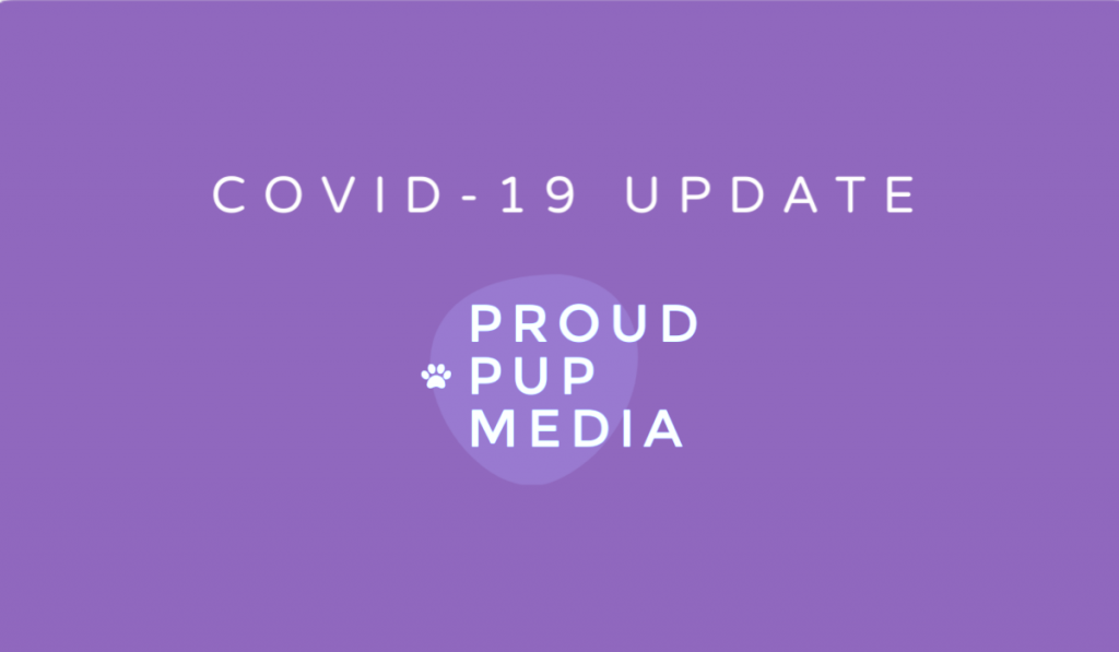 covid-19 response at Proud Pup Media